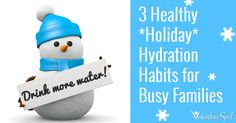 Healthy Hydration for Moms and Kids