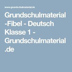 Grundschulmaterial-Fibel - Deutsch Klasse 1 - Grundschulmaterial.de