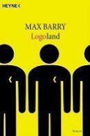 Max Barry: Logoland