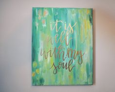 Embossed canvas hand lettered/ It is well by wildflowerwordsco
