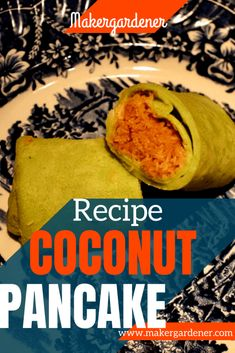 Coconut pancake (Kuih ketayap as known in Malaysia) home made recipe from scratch. Using dessicated coconut as filling, pandan leaves and coconut milk as a base ingredient for pancake. #coconutpancake