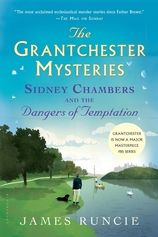 Sidney Chambers and the Dangers of Temptation, by James Runcie