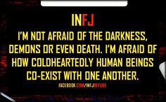 Ultimate INFJ nightmare is a relationship where there's no loyalty (emotional or physical), no respect, no sensitivity & compassion and zero passion. Infj Mbti, Intj And Infj, Enfj, Infj Personality, Myers Briggs Personality Types, Personality Psychology, Myers Briggs Infj, Infj Type, Pseudo Science