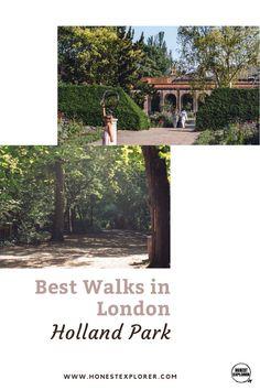 Best Walks in London: Holland Park Work Travel, Travel Tips, Walks In London, Holland Park, Formal Gardens, Explore Travel, Top Destinations, Travel Themes, London Travel