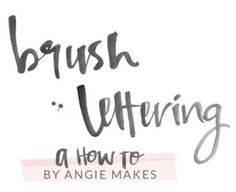 9. How to Make Modern Brush Lettering + Edit in Photoshop with Angie Makes