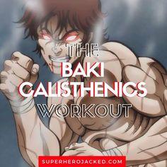 Baki Calisthenics Workout Routine: Train like Baki the Grappler!
