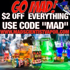 """*Memorial Day Weekend Special* $2 Off EVERYTHING!  USE CODE """"MAD"""" www.madscientistvapor.com  #vape #madscientistvapor #teammadscientist #eliquid #vapelife #crowded_clouds #friday #specials #memorialday #vapecommunity #youmad?  #quitsmoking #tarfree #Padgram"""