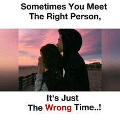 Its trueeee.he was just perfect for me .bt time was so wrong that everything came out like it was nothing ziddi True Love Quotes, True Quotes, Sad Sayings, True Memes, People Quotes, Meaningful Quotes, Inspirational Quotes, Genius Quotes, Awesome Quotes