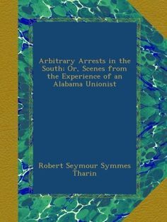 Arbitrary Arrests in the South; Or, Scenes from « LibraryUserGroup.com – The Library of Library User Group