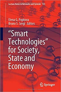 """""""Smart technologies"""" for society, state and economy. Springer, 2021 Smart Technologies, Technology, Advertising, Reading, Tech, Tecnologia"""