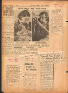 Stories from around the world about the 1938 Radium Dial litigation in Ottawa Illinois Ottawa Illinois, Funny Advertising, Radium Girls, Days Are Numbered, Brave Women, Mystery Of History, Medical History, Medical Conditions, Newspaper