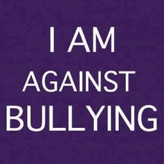 For sure, against bullying!