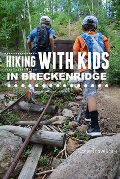 Family-friendly hiking in Breckenridge, Colorado // Article by Carpe Travel