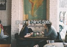 go on a blind date