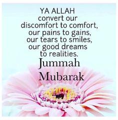 243 Best Jummah Mubarak & Dua images in 2019   Islamic