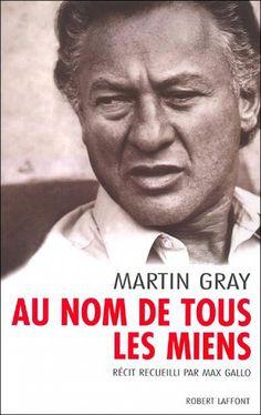 Martin Gray, disparition d'un survivant   L'Humanité