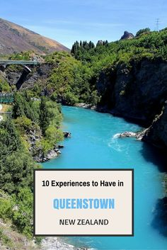 10 Experiences to Have in #Queenstown, #NewZealand . The Adventure capital of the world!