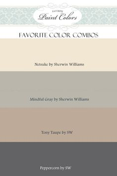 Sherwin-Williams Gray Paint Colors | Netsuke, Mindful Gray, Tony Taupe and Peppercorn by Sherwin Williams