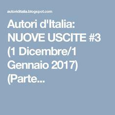Autori d'Italia: NUOVE USCITE #3 (1 Dicembre/1 Gennaio 2017) (Parte...