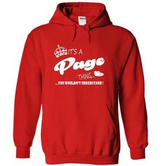 Its a Page thing, You Wouldnt Understand !! - #gift basket #gift bags. SATISFACTION GUARANTEED  => https://www.sunfrog.com/Names/Its-a-Page-thing-You-Wouldnt-Understand-5054-Red-21554313-Hoodie.html?id=60505