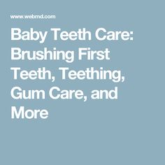 Baby Teeth Care: Brushing First Teeth, Teething, Gum Care, and More http://reviewscircle.com/health-fitness/dental-health/natural-teeth-whitening