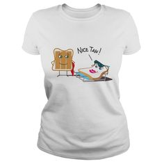 Tanning and Tanned Toast Women's T-Shirts #gift #ideas #Popular #Everything #Videos #Shop #Animals #pets #Architecture #Art #Cars #motorcycles #Celebrities #DIY #crafts #Design #Education #Entertainment #Food #drink #Gardening #Geek #Hair #beauty #Health #fitness #History #Holidays #events #Home decor #Humor #Illustrations #posters #Kids #parenting #Men #Outdoors #Photography #Products #Quotes #Science #nature #Sports #Tattoos #Technology #Travel #Weddings #Women
