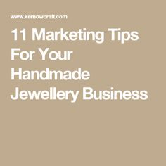 11 Marketing Tips For Your Handmade Jewellery Business