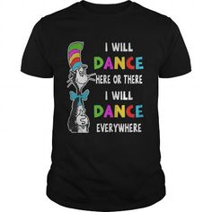 I WILL DANCE HERE OR THERE #Dance