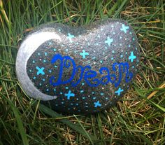 Dream Rock- Dream, Moon, and Stars Design Painted on a Beach Stone