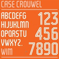 Case Crouwel // The Netherlands World Cup 2014 // Designed by: Wim Crouwel // Based on his 1974 Gridnik typeface // Pantone colours used // Used on The Netherlands team's kit by Nike, the 70s influence on this modern typeface may remind the team of their twice gaining runner-up status in that decade (1974 to West Germany, 1978 to Argentina).  Interestingly, Germany plays Argentina in the 2014 final.