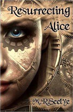 Amazon.com: Resurrecting Alice: 9798481854823: Seelye, Mary R, Seelye, M. R.: Books Best Books To Read, Good Books, Text Messages, Alice, Mary, How To Apply, Amazon, Reading, Amazons