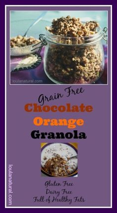 Delicious Chocolate Orange Grain Free Granola . Great for yourself or for all the family. Gives your metabolism a good kick, is really satisfying and filling. Packed full of healthy fats and protein it is a low carb option you will come back to loulanatural.com
