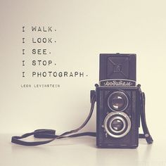 Quotes about photography - vintage camera print inspirational photography quote leon levinstein for artists for photographers medium format camera Dslr Photography Tips, Quotes About Photography, Artistic Photography, Vintage Photography, Love Photography, Photography Lighting, Street Photography, Landscape Photography, Thoughts