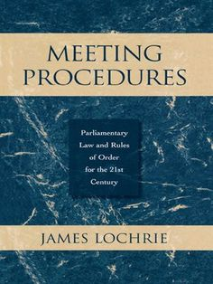 OverDrive eBook: Meeting Procedures Parliamentary Law and Rules of Order for the 21st Century