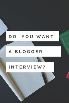 I'm thinking of starting up blogging interviews! It's a great way for you to get more traffic to your site and would be great fun! Just comment on this post whether you think it'd be a great idea and I'll set up a page where we can confirm all the details!