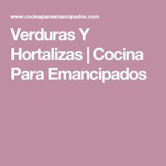 Verduras Y Hortalizas | Cocina Para Emancipados