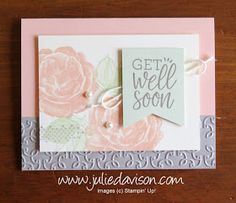 Stampin' Up! Healing Hugs Get Well Soon Card ~ 2019-2019 Annual Catalog ~ www.juliedavison.com