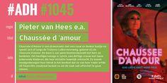 #ADH #1045 je Aanbevolen Dagelijkse Hoeveelheid #serie  Chaussée d'amour | Pieter van Hees [regie]  ► Regie, Film, Love, Movie, Film Stock, Cinema, Films