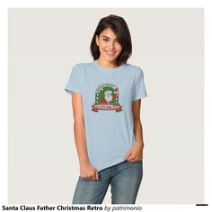 """Santa Claus Father Christmas Retro Tee Shirts. Women's Christmas t-shirt with a retro style illustration of Santa Claus waving front set inside arch with words """"Have a Merry Christmas"""" on isolated white background. #christmaspresents #xmasgifts #xmas2015"""