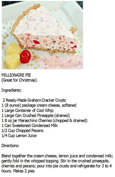 Millionaire Pie My friend, Sally, often made this yummy pie. No Bake Desserts, Easy Desserts, Delicious Desserts, Yummy Food, Cake Mug, Pie Cake, Pie Recipes, Baking Recipes, Recipies