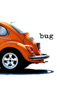 My first car ever was a old 68 yellow VW Bug.  Man I loved that car!