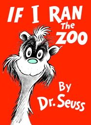Dr Seuss If I Ran The Zoo Kindergarten Lesson Plan