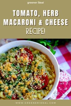 Clean Eating Recipes, Lunch Recipes, Easy Dinner Recipes, Delicious Recipes, Tasty, Yummy Food, Macaroni Cheese Recipes, Summer Tomato, Cheese Dishes