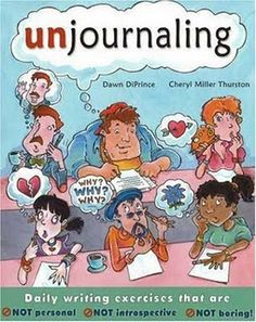 Unjournaling - a creative approach to getting kids excited about daily writing!