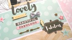 Cocoa Vanilla Studio : Hello Lovely collection : Lovely Beautiful Fabulous layout by Amanda Baldwin
