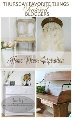 Thursday Favorite Things Link Party 241 - Where bloggers are sharing their creativity with Home Decor Inspiration - Surroundings by Debi