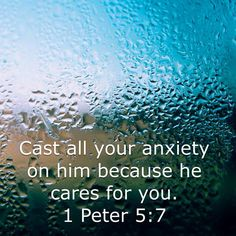 Cast ALL your anxiety...