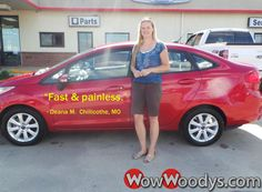 "Deana McLemore from Chillicothe, Missouri purchased this 2012 Ford Fiesta and wrote, ""Very easy to work with. Fast and painless."" To view similar vehicles and more, go to www.wowwoodys.com today!"