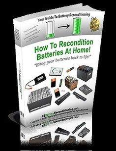 How+To+Recondition+Batteries+At+Home+Free+PDF+Download
