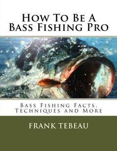 Be A Bass Fishing Pro Book